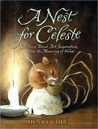 A Nest for Celeste - Hardcover Edition